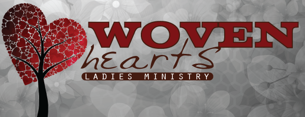 Woven Hearts Women's Ministry