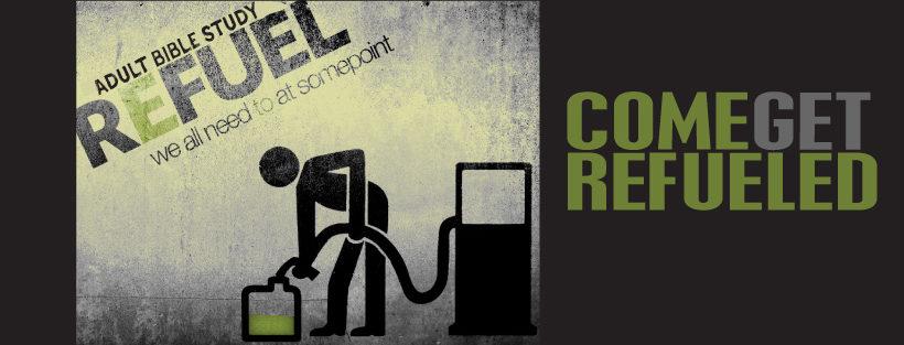 Refuel (Adult Bible Study)