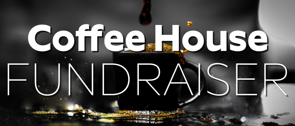 Coffee House Missions Fundraiser