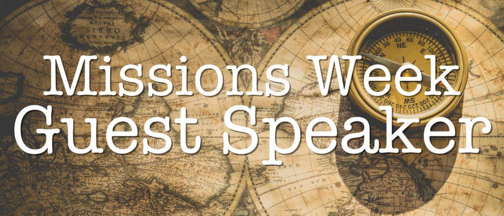 Missions Week Guest speaker