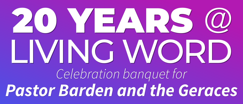 20 Years at Living Word