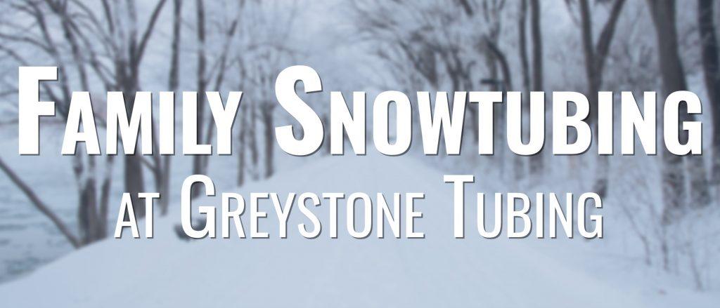Family Snowtubing Day