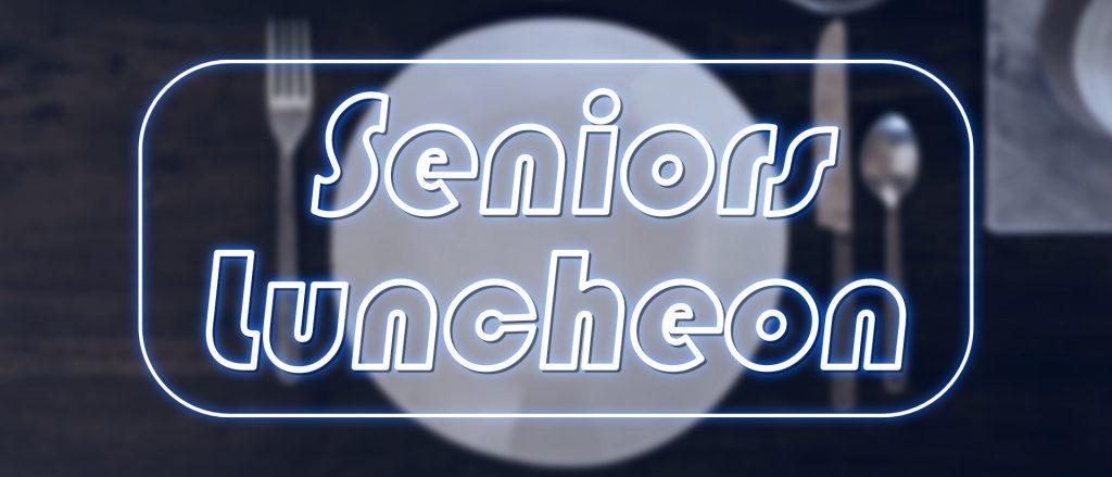 Senior Adults Luncheon