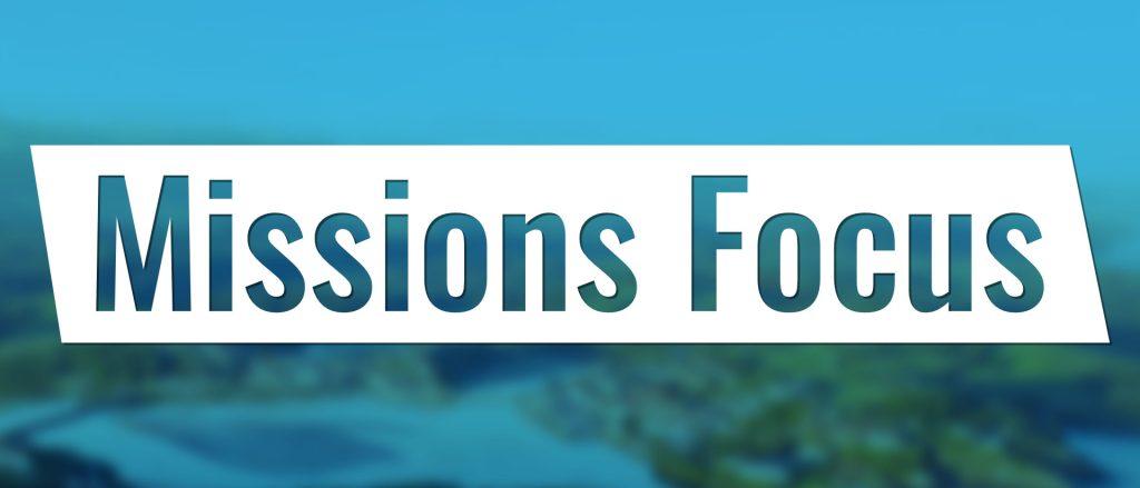 Missions Focus